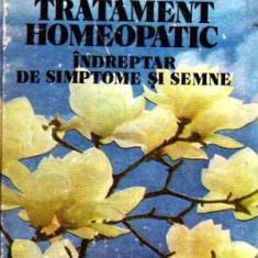 Tratament homeopatic - Indreptar de simptome si semne - Autor(i): Maria Chirila, - Carte Medicina alternativa
