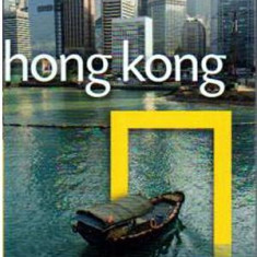 National Geographic Traveller: Hong Kong - Autor(i): Phil Macdonald - Ghid de calatorie