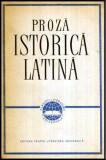 Proza istorica latina - Caesar, Sallustius, Titus Livius, Quintus Curtius, Tacitus, Suetonius - Autor(i): colectiv