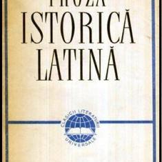 Proza istorica latina - Caesar, Sallustius, Titus Livius, Quintus Curtius, Tacitus, Suetonius