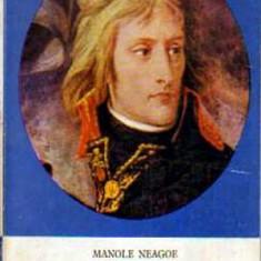 Napoleon - Autor(i): Manole Neagoe - Istorie