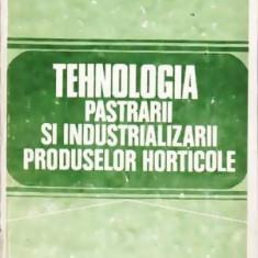 Tehnologia pastrarii si industrializarii produselor horticole - Autor(i): colectiv
