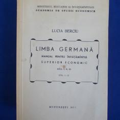LUCIA BERCIU - LIMBA GERMANA * MANUAL INVATAMANTUL SUPERIOR ECONOMIC (I-II)-1977