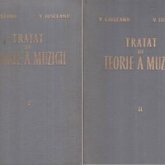 Tratat de teorie a muzicii vol. I-II - Autor(i): V. Giuleanu, V. - Carte Arta muzicala