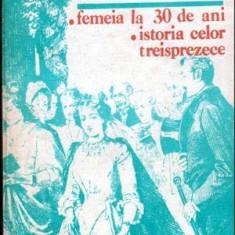 Femeia la 30 de ani. Istoria celor treisprezece - Autor(i): Honore de - Roman