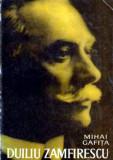 Duiliu Zamfirescu - Autor(i): Mihai Gafita