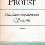 In cautarea timpului pierdut - Swann - roman - Autor(i): Marcel Proust