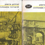 Civilizatia romana vol.I-II - Autor(i): Pierre Grimal - Istorie