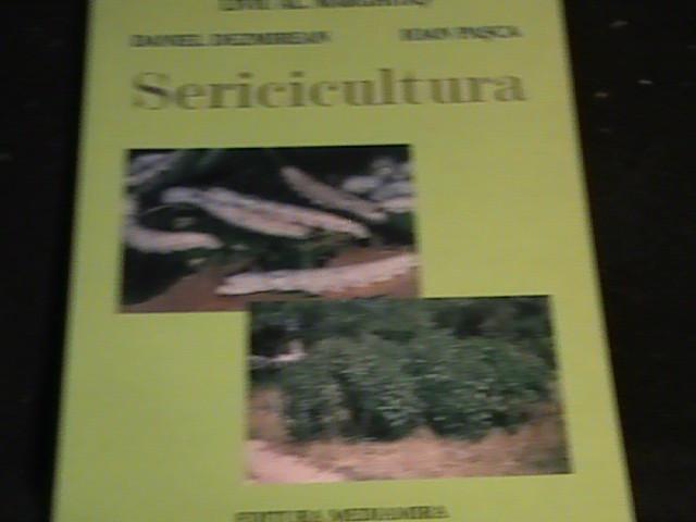 SERICICULTURA-LIVIU MAGHITAS-DEZMIREAN PASCA-