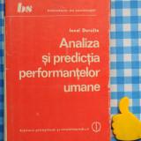 Analiza si predictia performantelor Ionel Dorofte - Carte Sociologie