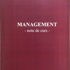MANAGEMENT. NOTE DE CURS - C. Milea, M. Surupaceanu - Curs management