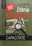ISTORIA ROMANILOR PENTRU EXAMENUL DE CAPACITATE - E. Simionescu
