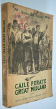 Caile ferate Great Midland - Alexander Saxton - 1952