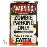 Plăcuță decorativă metal Zombie parking
