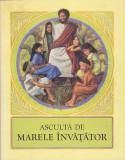 ASCULTA DE MARELE INVATATOR