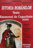 ISTORIA ROMANILOR TESTE EXAMENUL DE CAPACITATE 2000 - N. Mischie