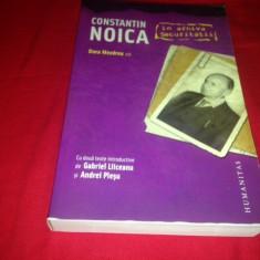 CONSTANTIN NOICA ÎN ARHIVA SECURITĂȚII, editor Dora Mezdrea