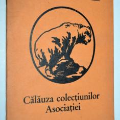 Calauza colectiunilor Asociatia Transilvaneana pentru stiintele naturale - Sibiu - Carte Zoologie