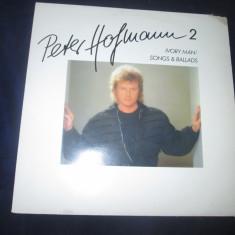 Peter Hofmann 2 - Ivory Man / Songs & Ballads _ vinyl(LP) Germania - Muzica Pop Altele, VINIL