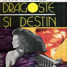 Dragoste si destin - Autor(i): Louis Bromfield - Roman dragoste