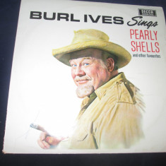 Burl Ives - Burls Ives Sings Pearly Shells And Other Favorites_vinyl, LP, Germania - Muzica Pop decca classics, VINIL