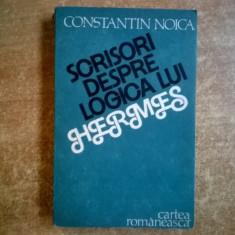 Constantin Noica – Scrisori despre logica lui Hermes - Filosofie