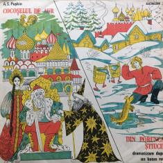 COCOSELUL DE AUR - A. S. Puskin * DIN PORUNCA STIUCII (DISC VINIL) - Muzica pentru copii