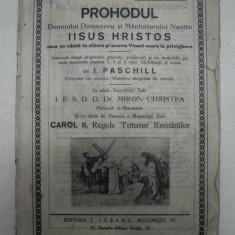 PROHODUL DOMNULUI DUMNEZEU- I.PASCHILL, CCA 1935 - Carte de rugaciuni