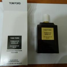 PARFUM TESTER TOM FORD TOBACCO VANILLE --100 ML -SUPER PRET, SUPER CALITATE! - Parfum barbati Tom Ford, Apa de parfum