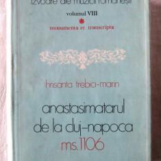 """ANASTASIMATARUL DE LA CLUJ-NAPOCA Ms.1106"", Hrisanta Trebici-Marin, 1985. Noua"