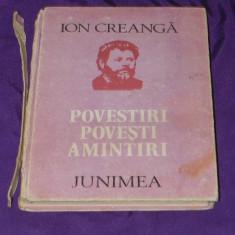 Ion Creanga - Povestiri, povesti, amintiri cu ilustratii de Ary Murnu (c1090 - Carte de povesti