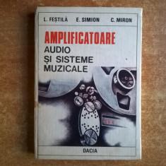 L. Festila, s.a. - Amplificatoare audio si sisteme muzicale - Carti Automatica