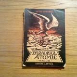 PARADISUL ATOMIC * Versuri - Petre GHELMEZ ( autograf ) - Albatros, 1989, 142 p.