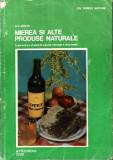 Mierea si alte produse naturale_D. C. Jarvis * 31