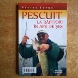 Victor Tarus – Pescuit la rapitori in ape de ses