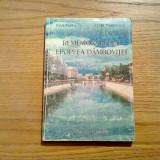 REMEMORARI DIN EPOPEEA DAMBOVITEI - I. Badea, P. Marinescu - 1998, 224 p.