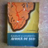 D. Livingstone – Calatorii si cercetari in Africa de Sud - Carte Geografie