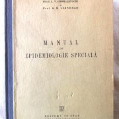 """""""MANUAL DE EPIDEMIOLOGIE SPECIALA"""", L.V. Gromasevschi / G.M. Vaindfah, 1951 - Carte Boli infectioase"""