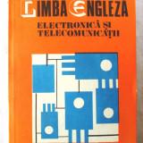LIMBA ENGLEZA - ELECTRONICA SI TELECOMUNICATII, Monica Ionescu, 1981. Noua