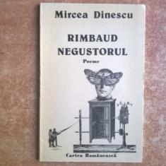 Mircea Dinescu – Rimbaud negustorul - Carte poezie