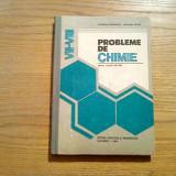 PROBLEME DE CHIMIE - Cornelia Gheorghiu, Carolina Parvu - 1982, 253 p.