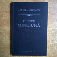 Gabriel Liiceanu – Despre minciuna - Filosofie