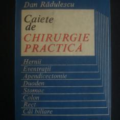 DAN RADULESCU - CAIETE DE CHIRURGIE PRACTICA - Carte Chirurgie