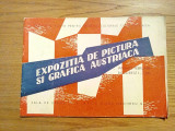 EXPOZITIA DE PICTURA SI GRAFICA AUSTRIACA - Sala de expozitii a I.R.R.C.S., 1956