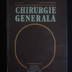 D. BURLUI, C. CONSTANTINESCU - CHIRURGIE GENERALA - Carte Chirurgie