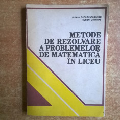 E. Georgescu-Buzau, E. Onofras – Metode de rezolvare a problemelor de matematica de liceu