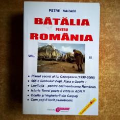 Petre Varain - Batalia pentru Romania, vol. II - Carte ezoterism
