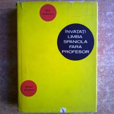 Paul Teodorescu - Invatati limba spaniola fara profesor - Curs Limba Spaniola