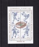 ROMANIA 1998  LP 1455  CAMPIONATUL MONDIAL DE FOTBAL FRANTA  BLOC  MNH, Nestampilat