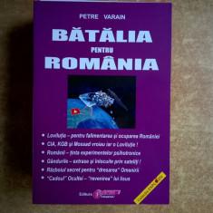 Petre Varain - Batalia pentru Romania - Carte ezoterism